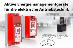 Aktive Energiemanagementgeräte für die elektrische Antriebstechnik von Michael Koch