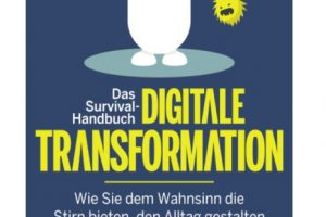 Survival-Handbuch digitale Transformation